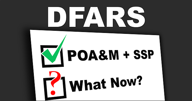 DFARS: What Happens After the POA&M
